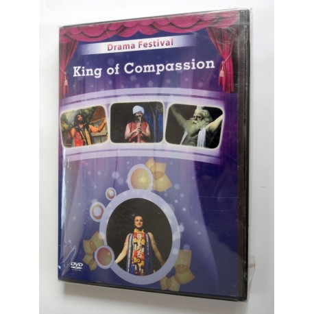 Drama festival - king of compassion