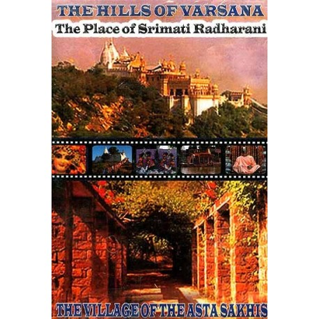 The hills of varsana - the place of srimati radharani