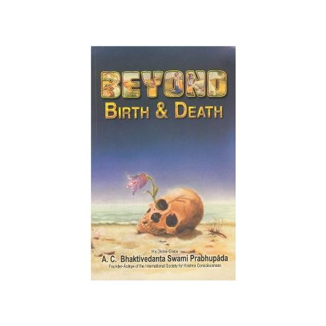 Beyond Birth & Death