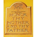 Honor Thy Mother and Thy Father