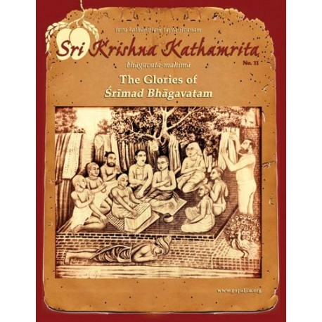 Sri Krishna Kathamrita - The Glories of Srimad Bhagvatam