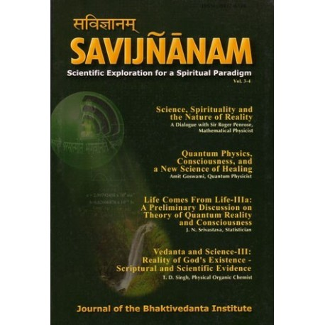 Savijnanam, Journal of the Bhaktivedanta Institute - Volumes 3&4